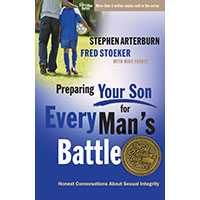 Preparing Your Son For Every Young Man's Battle
