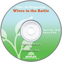 New Life Perspective: Wives In The Battle